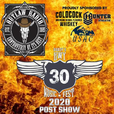 Outlaw Radio - Episode 232 (Hwy 30 Music Fest 2020 Post Show Part 1 - July 4, 2020)
