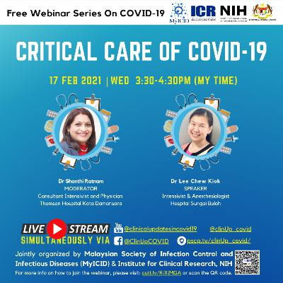 Care of Critically Ill Patients With COVID-19 by Dr Lee Chew Kiok