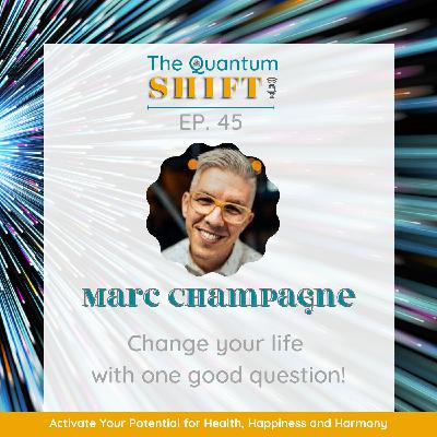 Ep # 45 | Mental Fitness Through Daily Reflections, with Marc Champagne