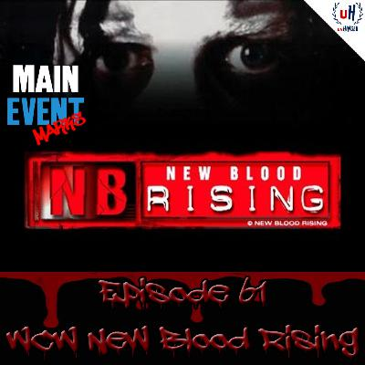 Episode 61: WCW New Blood Rising 2000