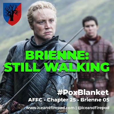 265 – A Feast for Crows Chapter 25 – Brienne 05 #PoxBlankets