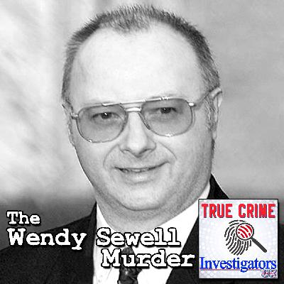 Episode 2: The Wendy Sewell Murder – Stephen Downing
