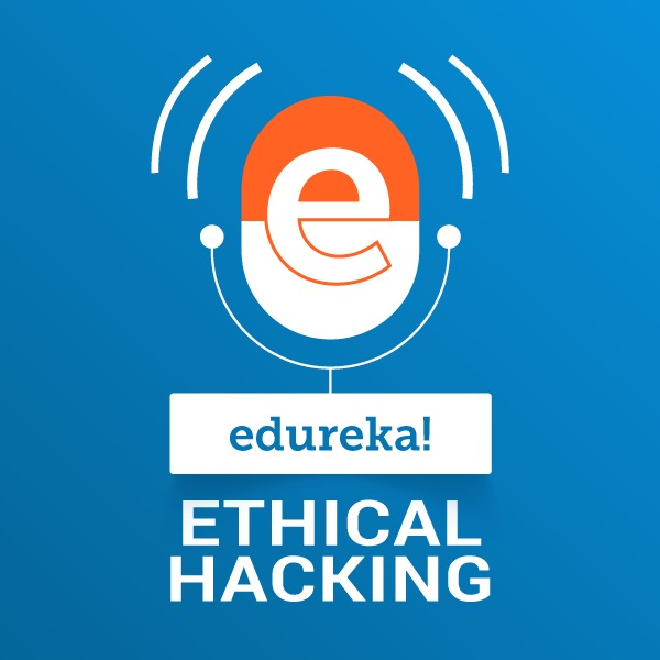 Ethical Hacking:edureka!