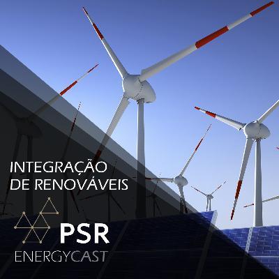 013 PSR Energycast - Integração de Renováveis