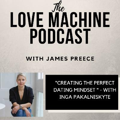 Creating the Perfect Dating Mindset