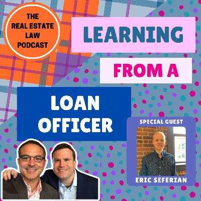 25 - Learning From A Loan Officer w/ Eric Seferian