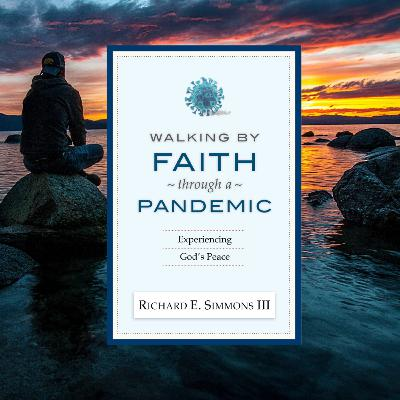 Walking by Faith Through a Pandemic