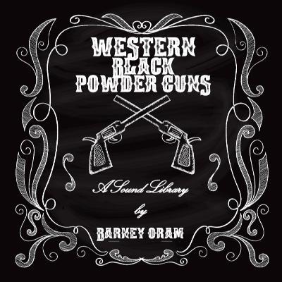 Western Black Powder Guns - Sound Designer, Barney Oram