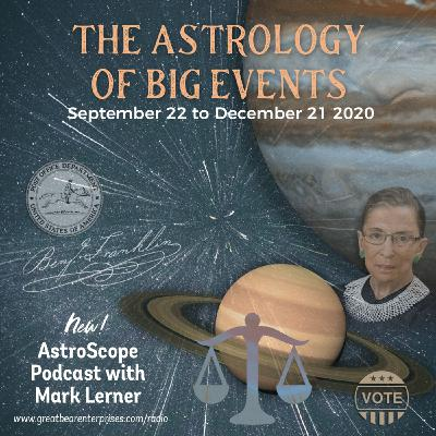 The Astrology of Big Events September 22 to December 21, 2020