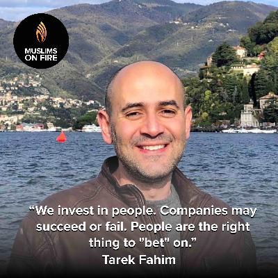 Tarek Fahim & How Endure Capital Invests In People