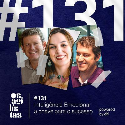 #131 Inteligência Emocional: a chave para o sucesso