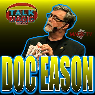 25: Doc Eason 'The King Of Bar Magic' - Talking Magic With Craig Petty Episode #25