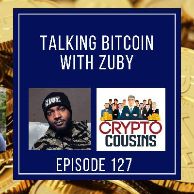 Talking About Bitcoin With Zuby