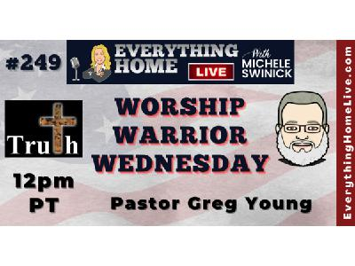 249 LIVE: Worship Warrior Wednesday - The Great Reset & God - Pastor Greg Young