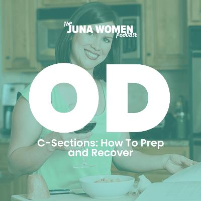 C-Sections: How To Prep and Recover