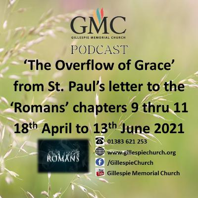 To the Praise of His Marvellous Grace, from the sermon series 'The Overflow of Greace'