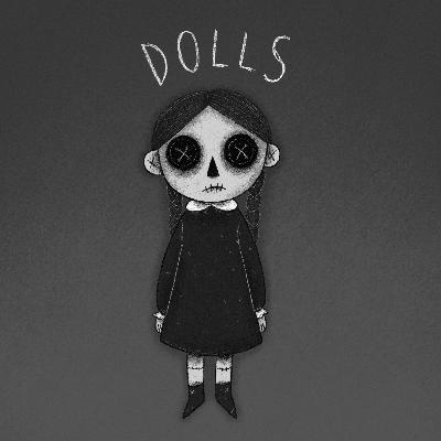Episode 14: Dolls