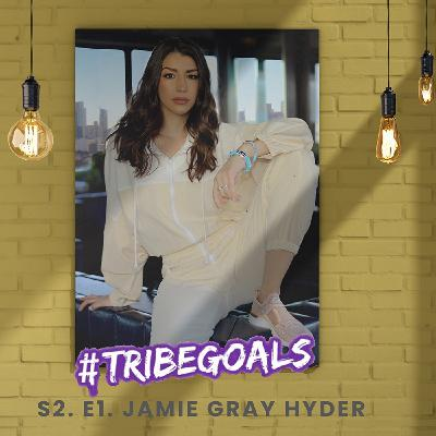 S2. E1. | #TRIBEGOALS WITH NBC'S LAW & ORDER: SVU JAMIE GRAY HYDER