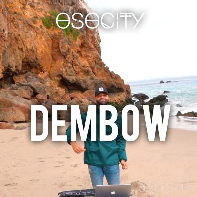 OSOCITY Dembow Mix   Flight OSO 107