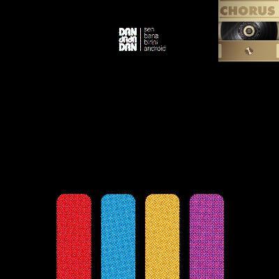 Chorus #6 - DANdadaDAN - Sen Bana Birini Android (Barış Akpolat)