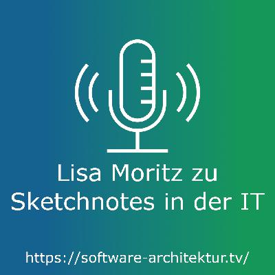 Lisa Moritz zu Sketchnotes in der IT