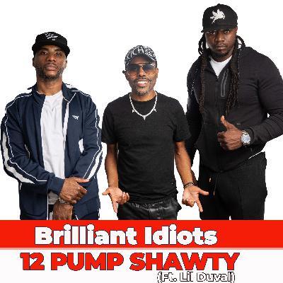 12 Pump Shawty (Ft. Lil Duval)
