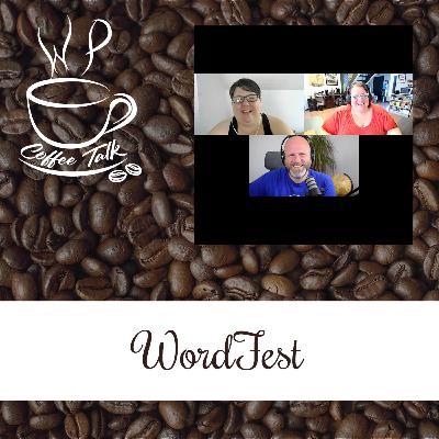 Ep 117 WPCoffeeTalk: WordFest
