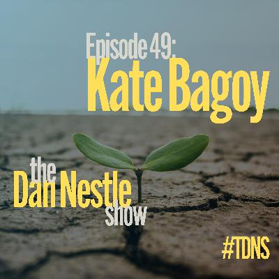 049: Kate Bagoy: Life By Design, Not By Default