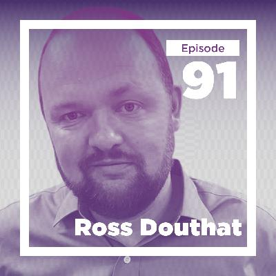 Ross Douthat on Decadence and Dynamism