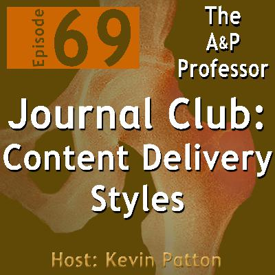 Content Delivery Style: Journal Club | TAPP 69