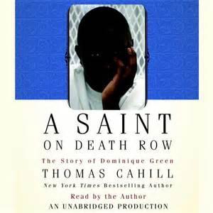 Dominique Green A Saint on Death Row