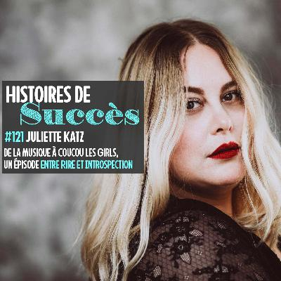 Juliette Katz a.k.a Coucou Les Girls