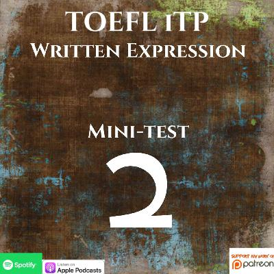 TOEFL iTP | Written Expression | Mini-test #2 | Process of Elimination