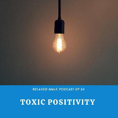 Can Positivity be Toxic?