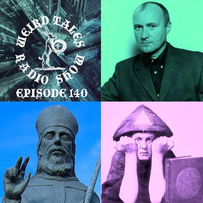 Episode 140: Further Aleister Crowley Weirdness & Phil Collins Urban Myths