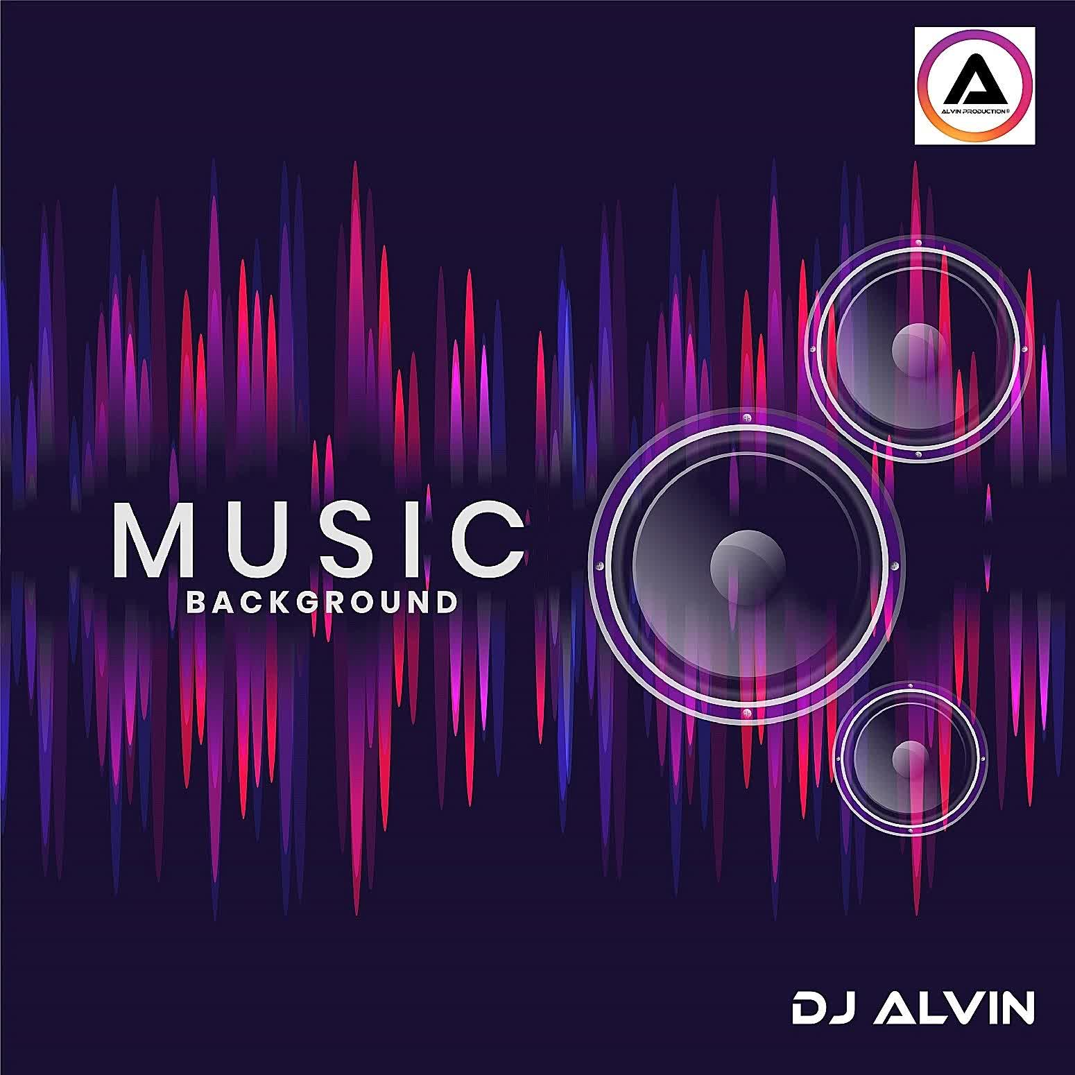DJ Alvin - Music Background