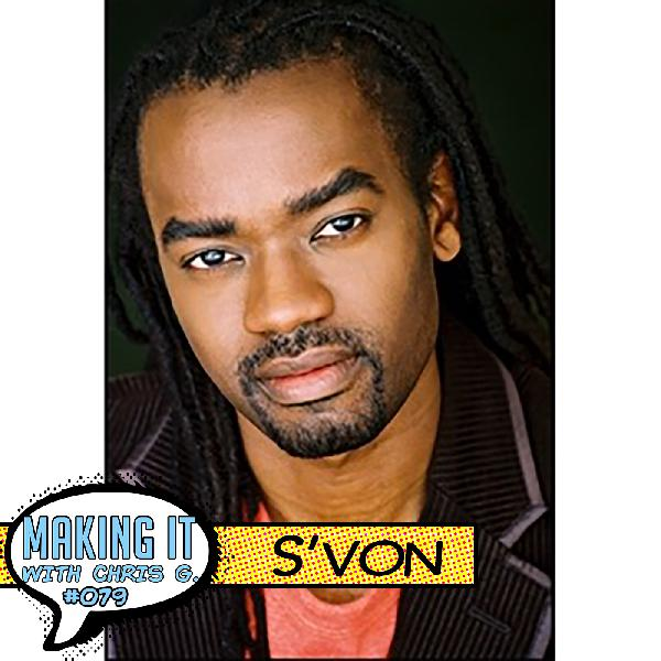 #079: S'von - A Musician's Journey Through the Music Industry Performing with Legends on the World's Biggest Stages