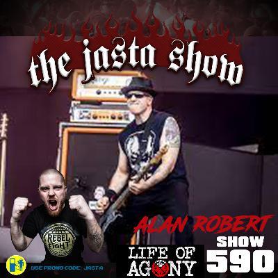 Show #590 - Alan Robert (Life Of Agony)