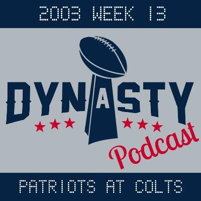 2003 Week 13: Patriots at Colts