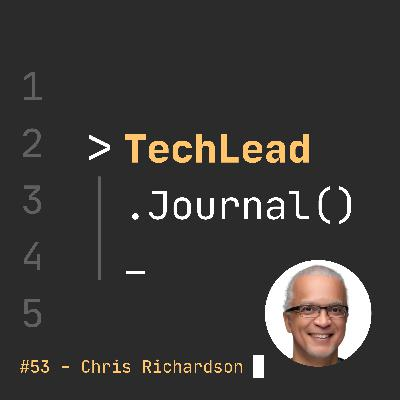 #53 - Principles for Adopting Microservices Successfully - Chris Richardson
