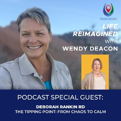 Tipping Point From Chaos to Calm with Deborah