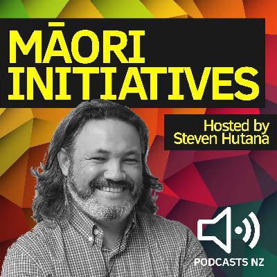 Maori Initiatives:Te Mangai-The Mouthpiece Podcast 7: Steven talks with Eru Rarere-Wilton