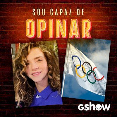 Eu tô muito olímpica (com Karen Jonz) – Sou Capaz de Opinar