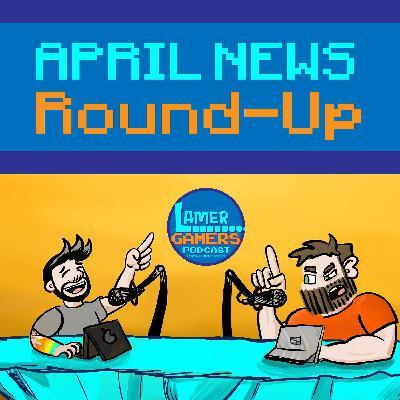 April News Roundup!