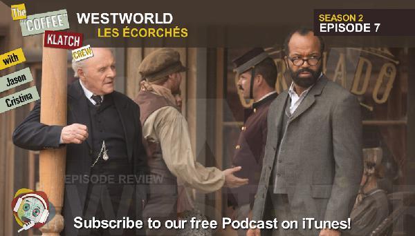 WW – Westworld S2 E7 Les Écorchés - Westworld