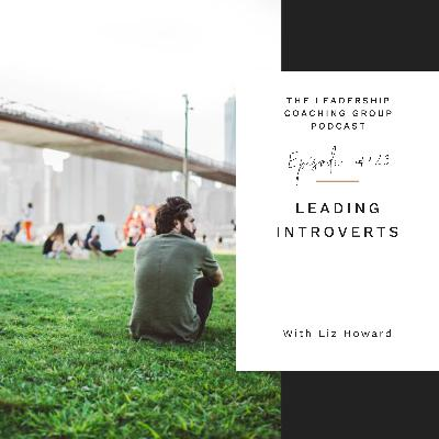 Leading Introverts with Liz Howard