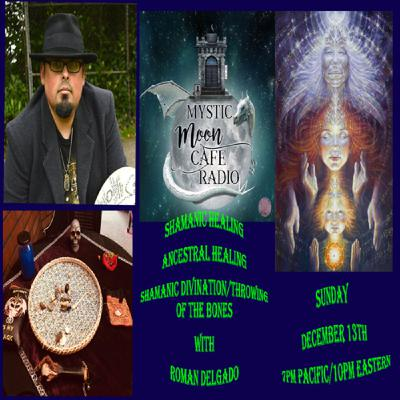 Shamanic Healing & Divination With Roman Delgado