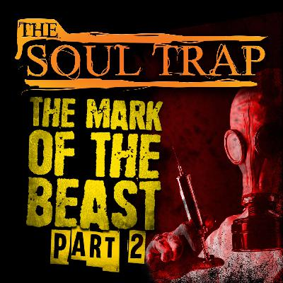 The Mark Of The Beast - Part 2