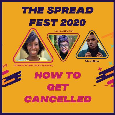 THE SPREAD | EP 75 | HOW TO GET CANCELLED