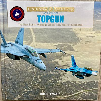 TOPGUN: 50 Years of Excellence with Brad Elward